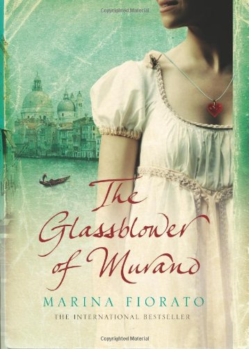 9781905636242: The Glassblower of Murano [First U.S. Edition]