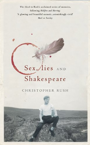 Sex, Lies and Shakespeare: Rush, Christopher