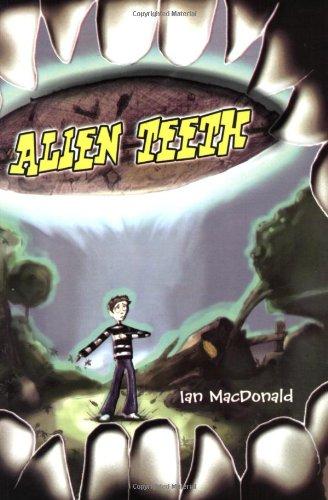 Alien Teeth: MacDonald, Ian