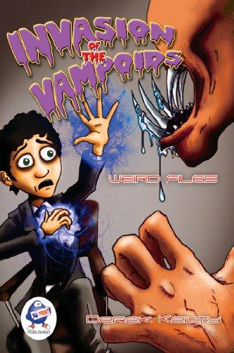 Invasion of the Vampoids (Weird Files): Keilty, Derek