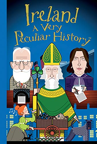 9781905638987: Ireland: A Very Peculiar History™