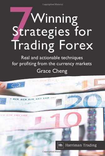 9781905641192: 7 Winning Strategies for Trading Forex: Real and Actionable Techniques for Profiting from the Currency Markets
