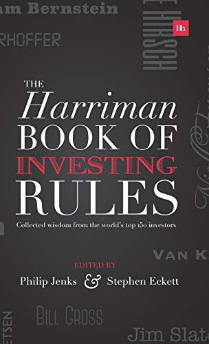 9781905641222: The Harriman Book of Investing Rules: Collected Wisdom from the World's Top 150 Investors: Invaluable Advice from 150 Master Investors (Harriman Rules)
