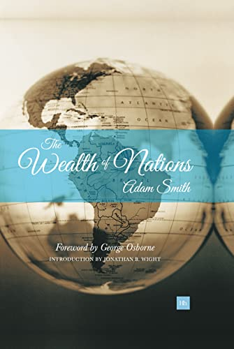 The Wealth of Nations: An Inquiry Into the Nature and Causes of the Wealth of Nations: Smith, Adam