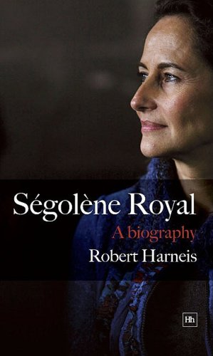 9781905641307: Segolene Royal: A Biography