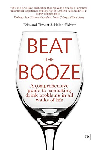 9781905641420: Beat the Booze: A comprehensive guide to combating drink problems in all walks of life