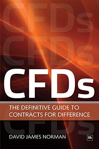 Cfds: The Definitive Guide to Contracts for Difference: Norman, David James