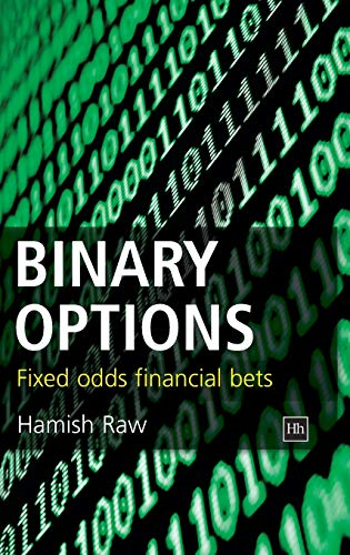 Binary Options: Fixed Odds Financial Bets: Hamish Raw