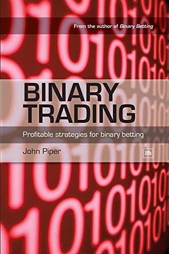 9781905641710: Binary Trading: Profitable strategies for binary betting