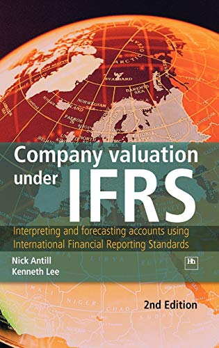 9781905641772: Company valuation under IFRS: Interpreting and forecasting accounts using International Financial Reporting Standards