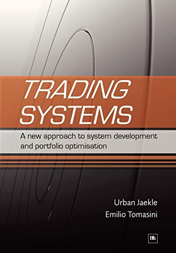 9781905641796: Trading Systems: A New Approach to System Development and Portfolio Optimisation