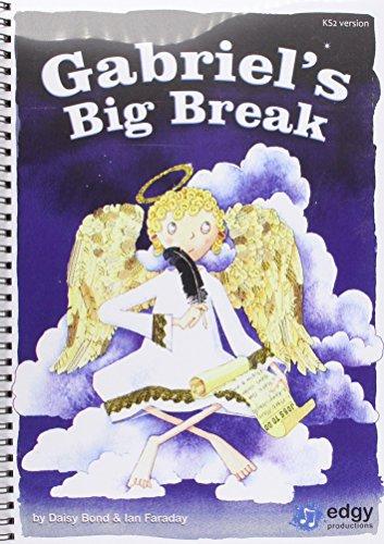 9781905644896: Gabriel's Big Break KS2