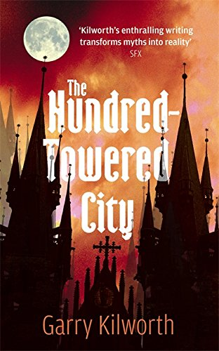 9781905654048: The Hundred-Towered City