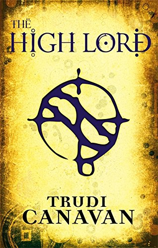 9781905654093: The High Lord: Book 3 of the Black Magician (Black Magician Trilogy)
