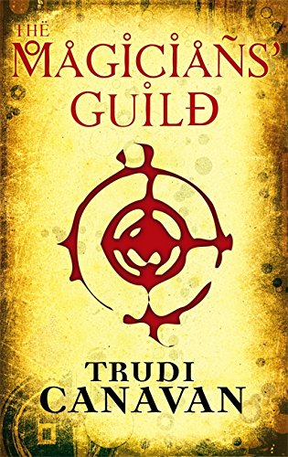 The Magicians' Guild: Book 1 of the Black Magician (Black Magician Trilogy, Band 1)