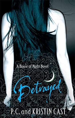 House of Night 02. Betrayed