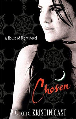 CHOSEN: 3/6 (House of Night)