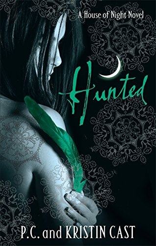 HUNTED: 5/6 (House of Night)