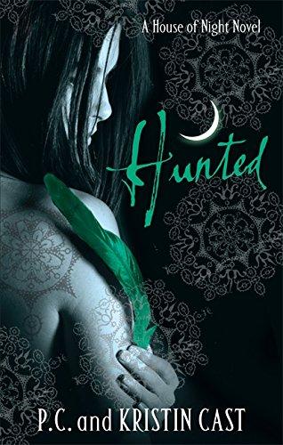 Hunted (House of Night): Kristin Cast P.C.