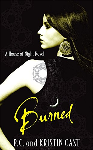9781905654819: Burned: Number 7 in series (House of Night)