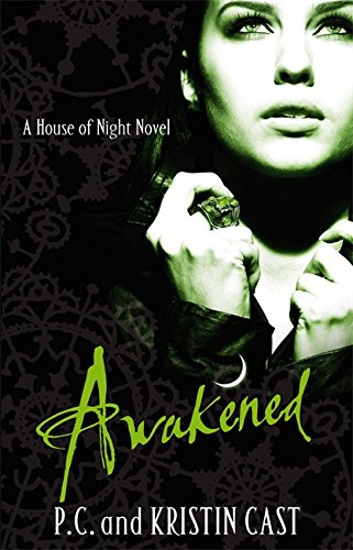 9781905654857: Awakened (House of Night)