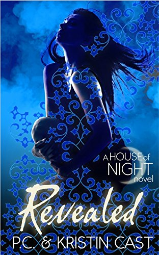 9781905654918: Revealed: Number 11 in series (House of Night)