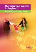 9781905664412: The Adoption Process in England: A Guide for Children's Social Workers