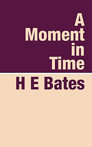 9781905665013: A Moment in Time