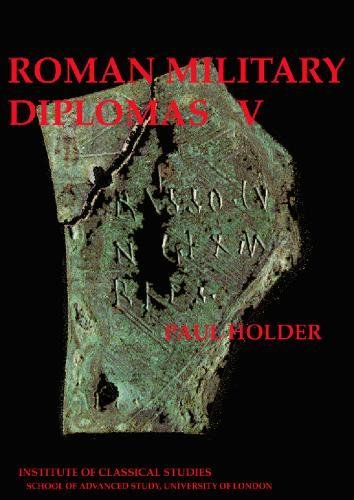9781905670017: Roman Military Diplomas: v. 5 (Bulletin Supplement)