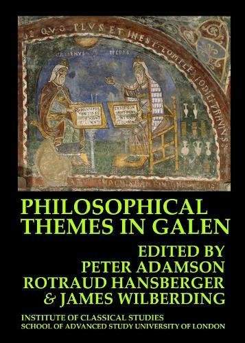 9781905670505: Philosophical Themes in Galen (Bulletin of the Institute of Classical Studies., Supplement ; 114)