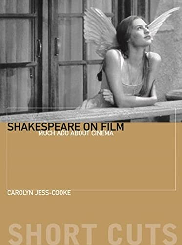 9781905674145: Shakespeare on Film: Such Things as Dreams Are Made of (Short Cuts)