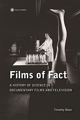 9781905674374: Films of Fact - A History of Science Documentary on Film and Television (Nonfictions)
