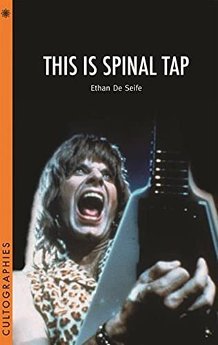 This Is Spinal Tap (Cultographies)