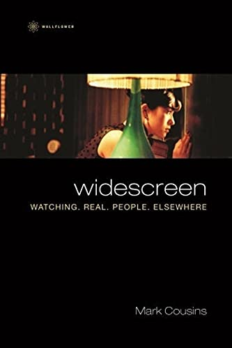 Widescreen: Watching. Real. People. Elsewhere (1905674791) by Cousins, Mark