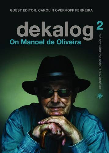 9781905674800: Dekalog 2: On Manoel de Oliveira