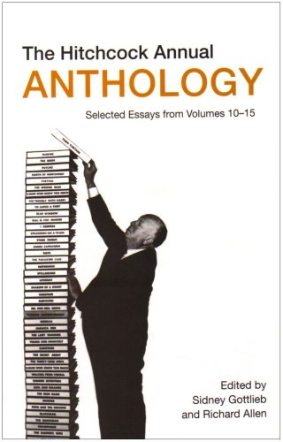 9781905674954: The Hitchcock Annual Anthology: Selected Essays from Volumes 10–15 (Film Studies)