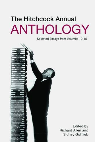 9781905674961: The Hitchcock Annual Anthology: Selected Essays from Volumes 10–15 (Film Studies)