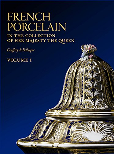 French Porcelain: In the Collection of Her Majesty the Queen (Three Volume Set): Geoffrey de ...