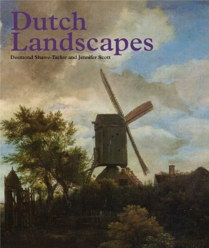 Dutch Landscapes: Desmond Shawe-Taylor, Jennifer Scott