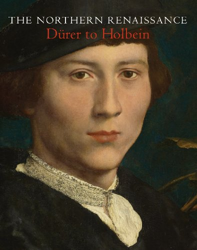 The Northern Renaissance: Durer to Holbein (Hardback): Kate Heard, Lucy Whitaker