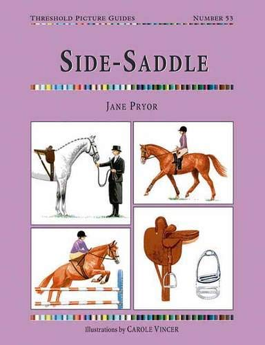 Side-Saddle (Threshold Picture Guides): Pryor, Jane