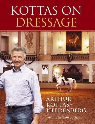9781905693054: Kottas on Dressage