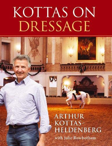 Kottas on Dressage: Kottas, Arthur