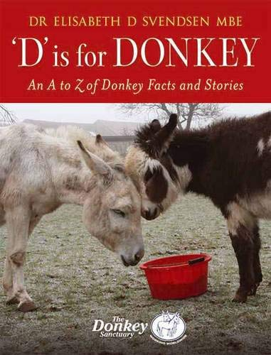 D is for Donkey: Svendsen, Elisabeth D.