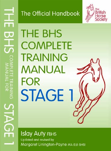 9781905693603: BHS Complete Training Manual for Stage 1 (British Horse Society)