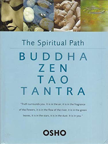 9781905695973: The Spiritual Path: Buddha Zen Tao Tantra