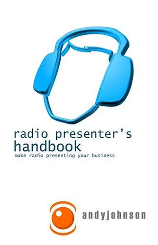 9781905698059: Radio Presenter's Handbook: Make Radio Presenting Your Business