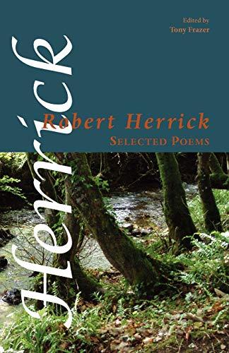 Selected Poems (Shearsman Classics) (1905700490) by Robert Herrick