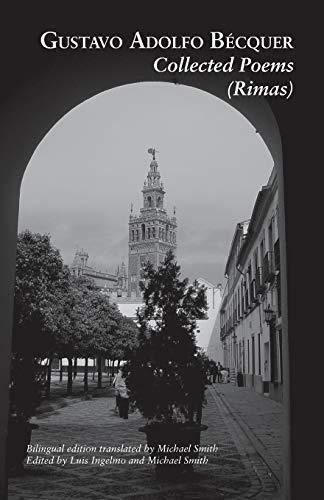Collected Poems (Rimas): Gustavo, Adolfo Becquer