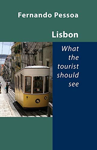 9781905700752: Lisbon - What the Tourist Should See